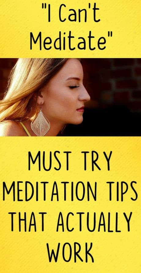 Text that reads I cant meditate must try mediation tips that actually work on yellow background sign up for canva