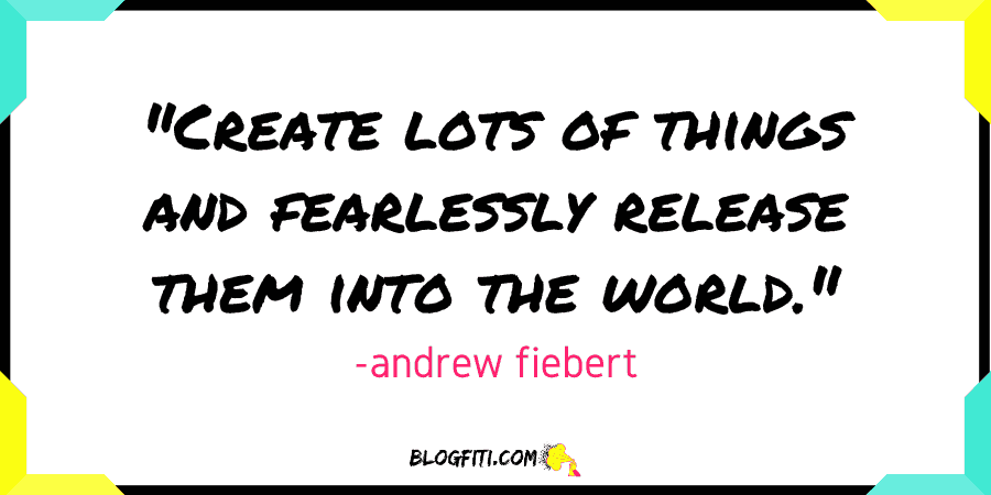 must read bloggers that will make you a better blogger andrew fiebert pullquote