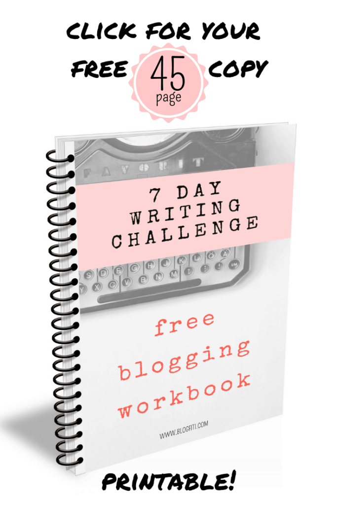 Click to get your free 7 Day Writing Challenge workbook! This blogging printable will help you establish a writing routine so you can produce blog content like a boss. It includes 45 pages of writing routine ideas, tips, checklists, brainstorming and Morning Pages worksheets. Perfect for the beginner blogger or anyone struggling to write!