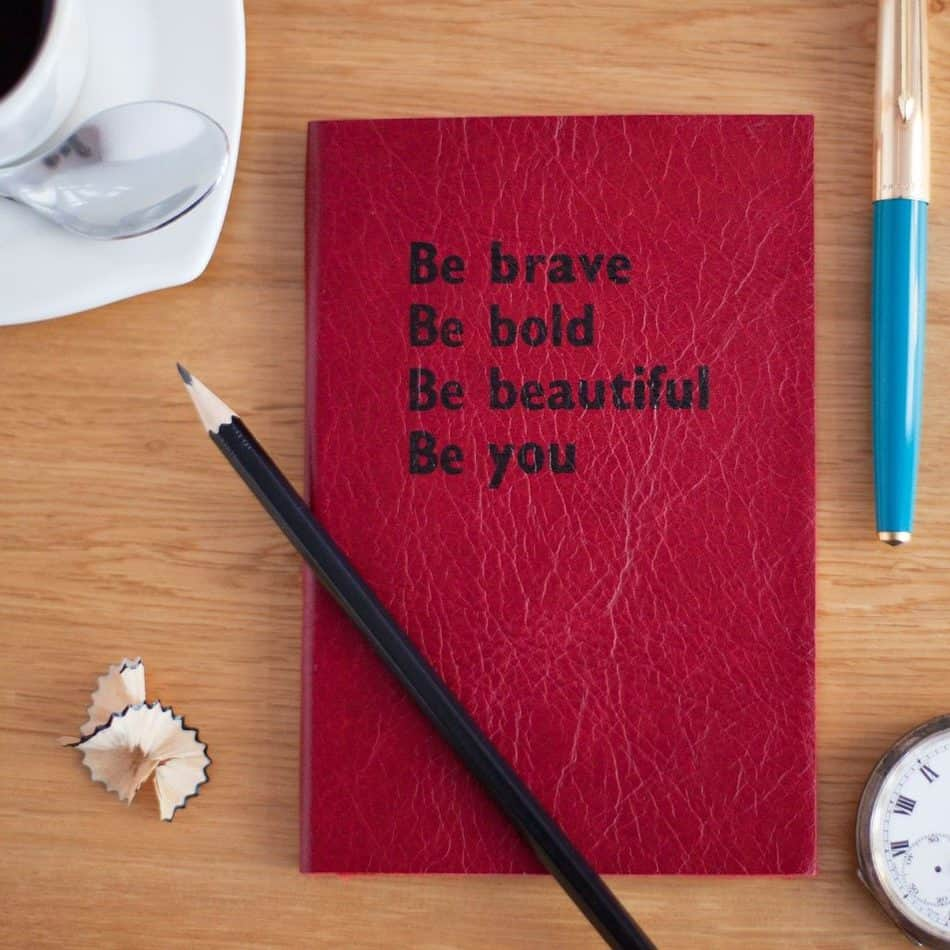 be brave be bold be beautiful be you