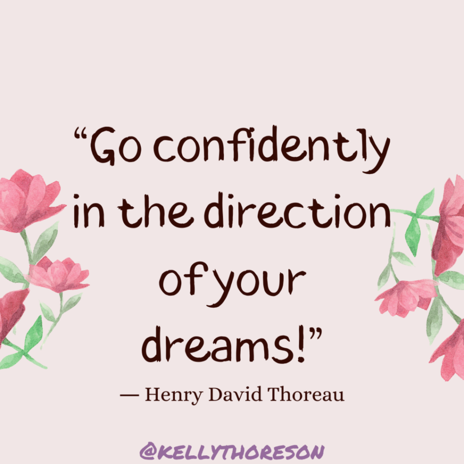 go confidently in the direction of your dreams henry david thoreau blogfiti