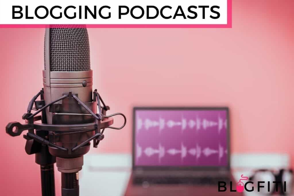 BLOGGING PODCASTS featured image
