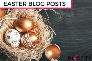 EASTER BLOG POST IDEAS FOR FASHION BLOGGERS featured image