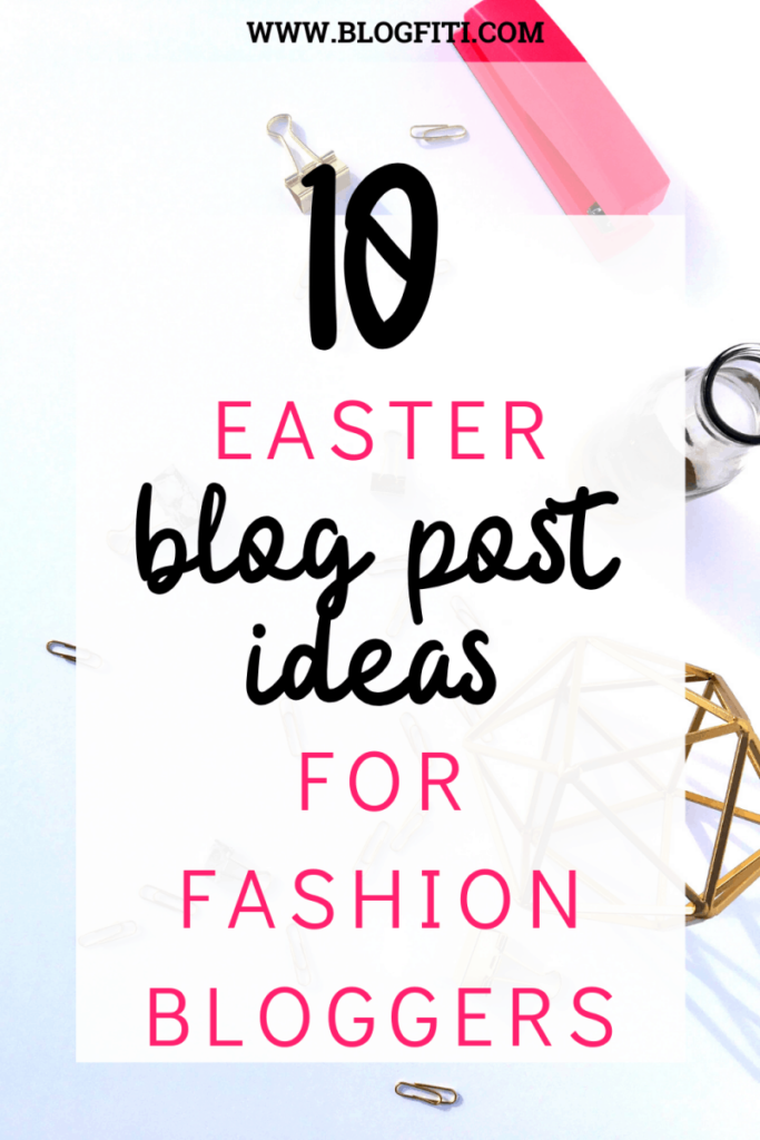 easter blog post ideas fashion pin