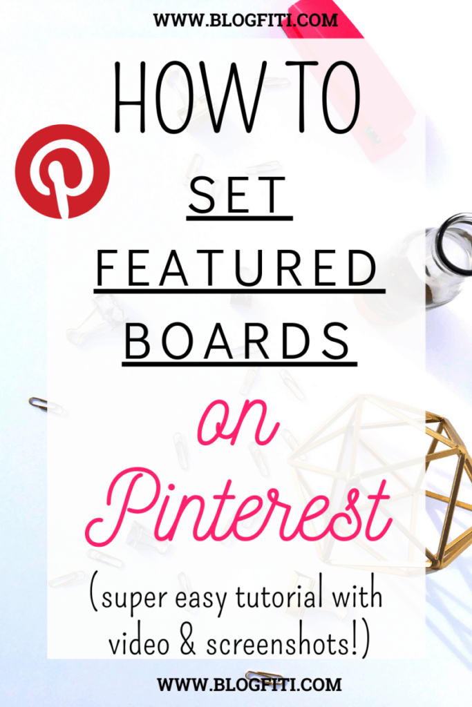 set featured boards on pinterest pin