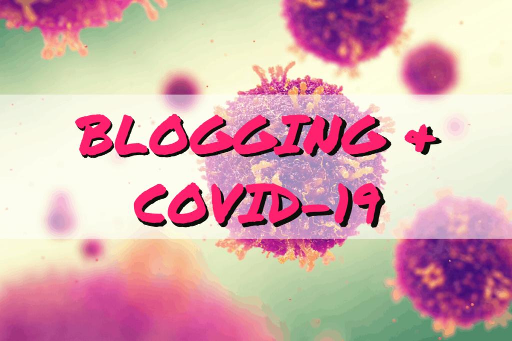 BLOGGING COVID