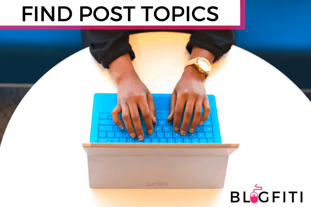 How to Find Blog Post Topics Featured Image